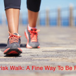 Brisk Walk: A Fine Way To Be Fit